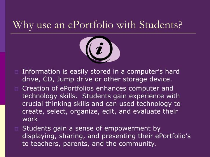 Why use an ePortfolio with Students?