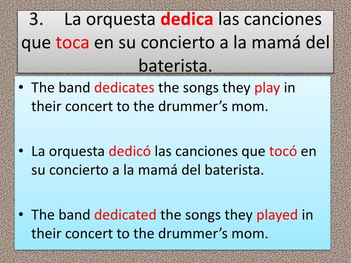 3.La orquesta