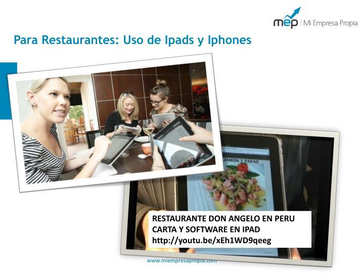 Para Restaurantes: Uso de