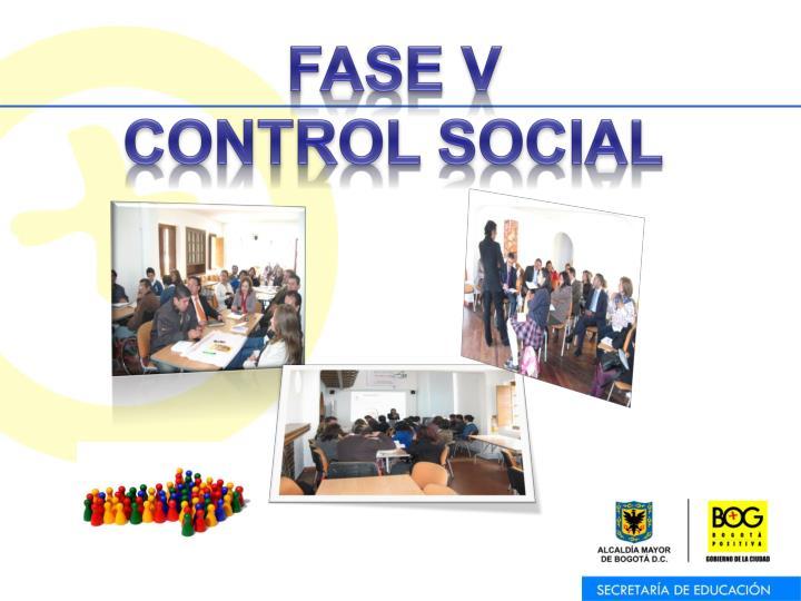 FASE V