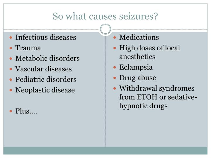 So what causes seizures