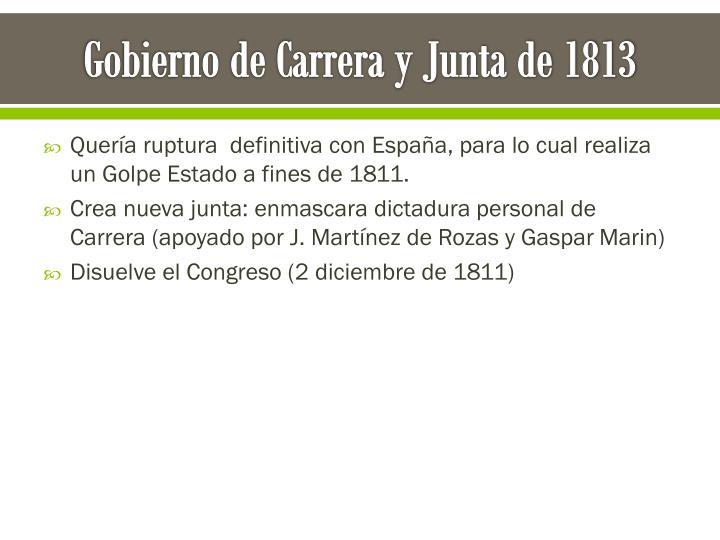 Gobierno de Carrera y Junta de 1813