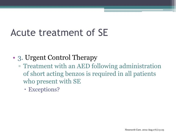 Acute treatment of SE