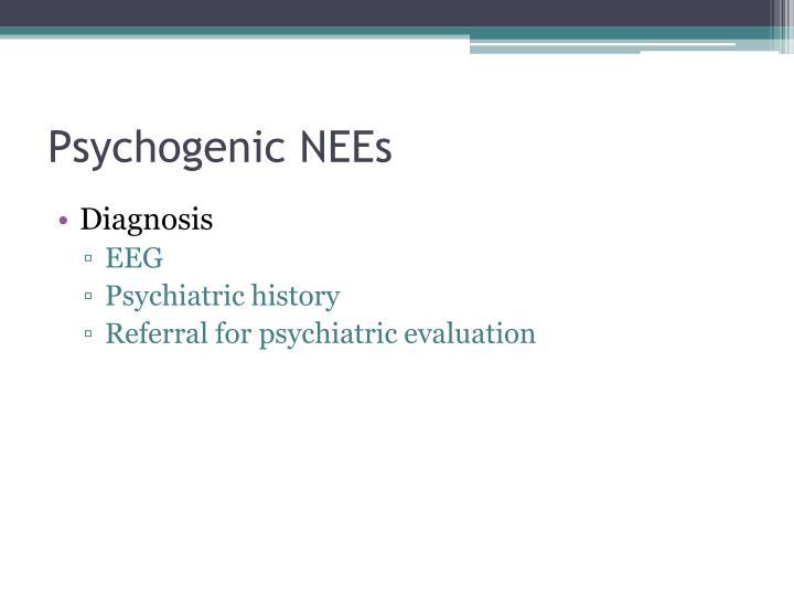 Psychogenic NEEs