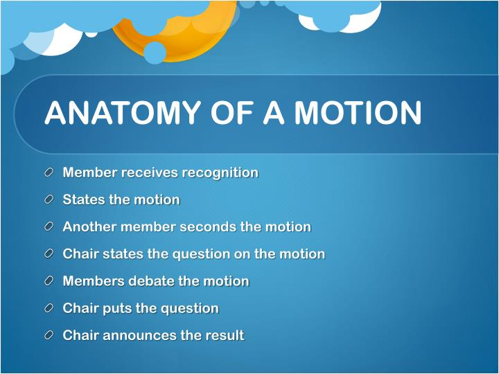 ANATOMY OF A MOTION