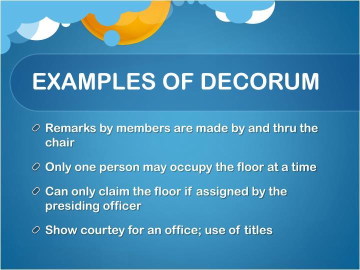 EXAMPLES OF DECORUM