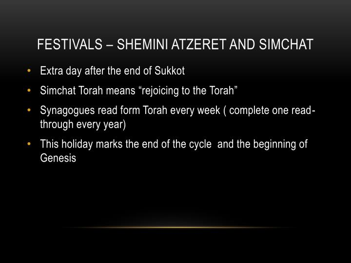 Festivals – Shemini Atzeret and Simchat