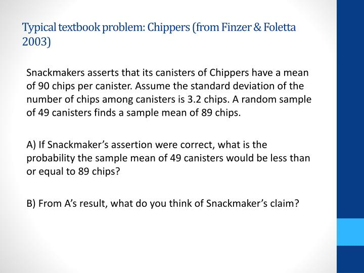 Typical textbook problem: Chippers (from