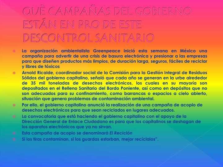 QUÈ CAMPAÑAS DEL GOBIERNO ESTÁN EN PRO DE ESTE DESCONTROL SANITARIO