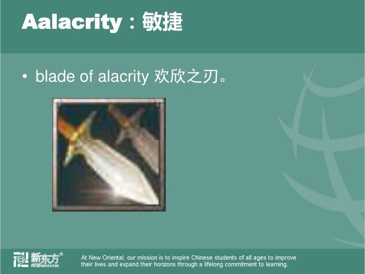 Aalacrity