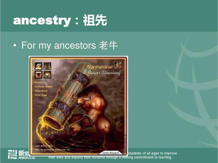 ancestry: