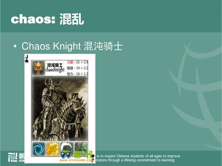 chaos: