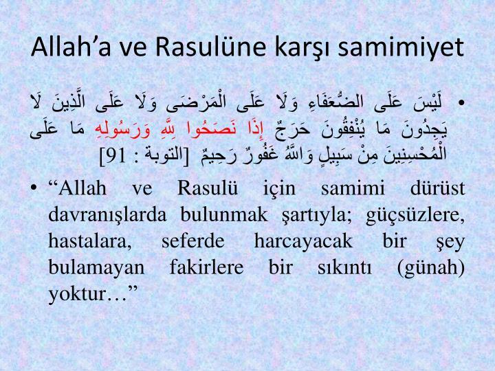 Allah'a ve Rasulüne karşı samimiyet
