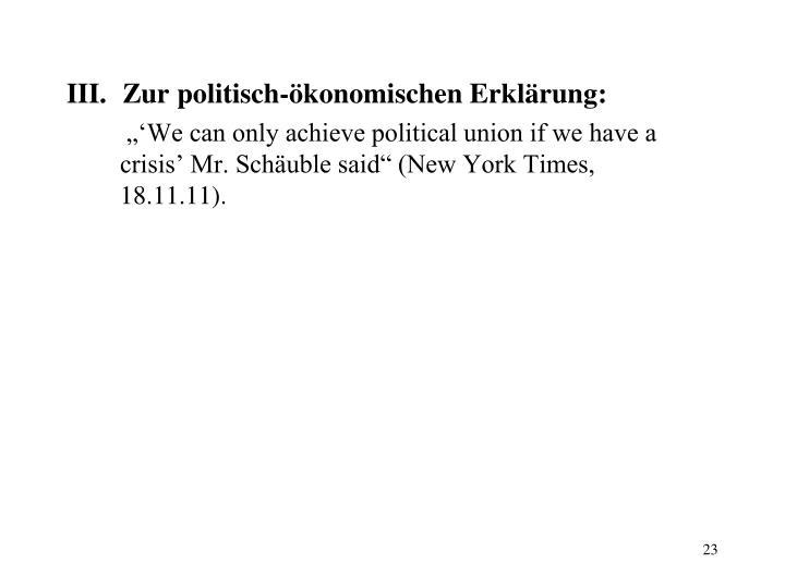 Zur politisch-ökonomischen Erklärung: