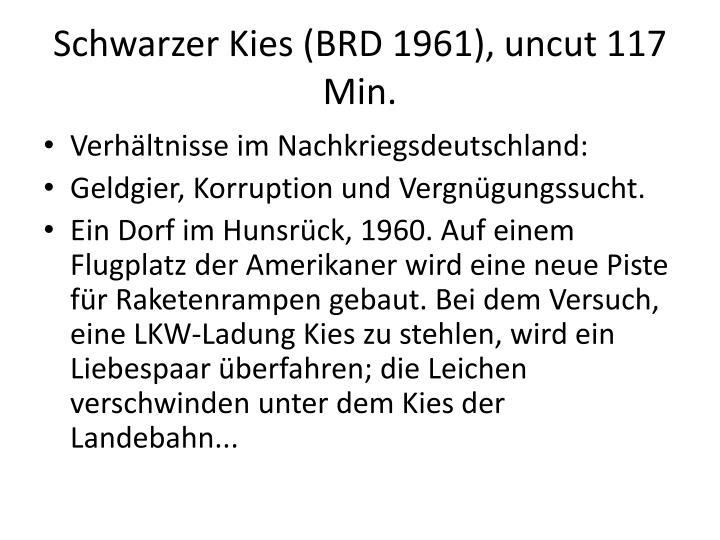 Schwarzer Kies (BRD 1961),