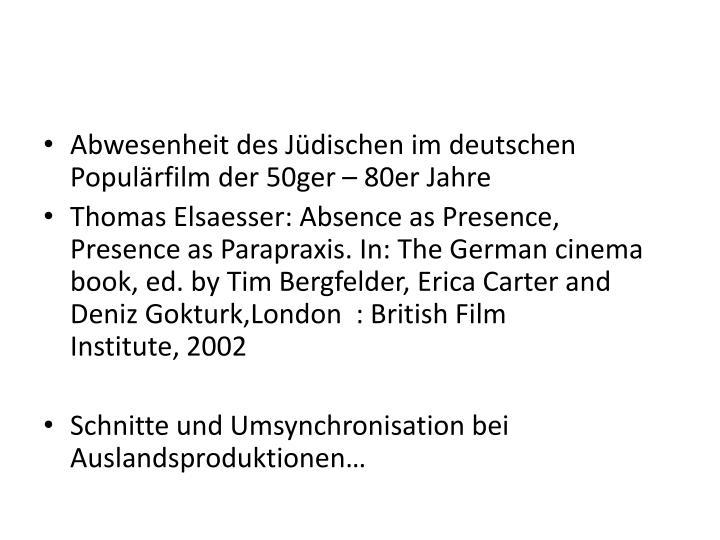 Abwesenheit des Jüdischen im deutschen Populärfilm der 50ger – 80er Jahre