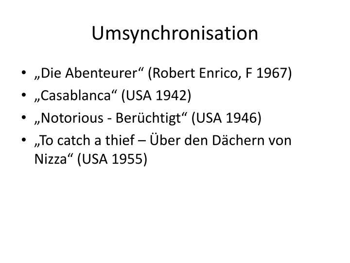 Umsynchronisation