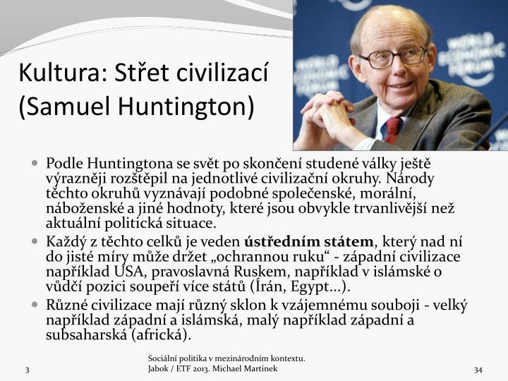 Kultura: Střet civilizací (Samuel