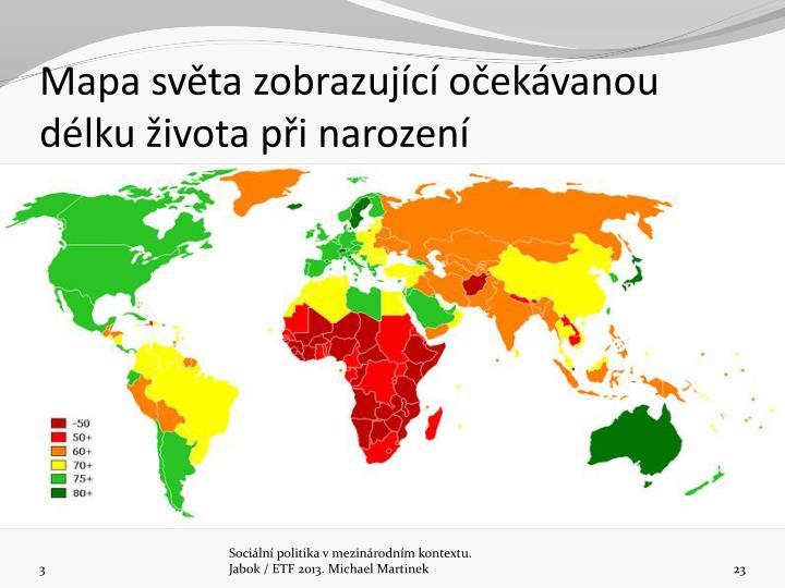 Mapa svta zobrazujc oekvanou dlku ivota pi narozen