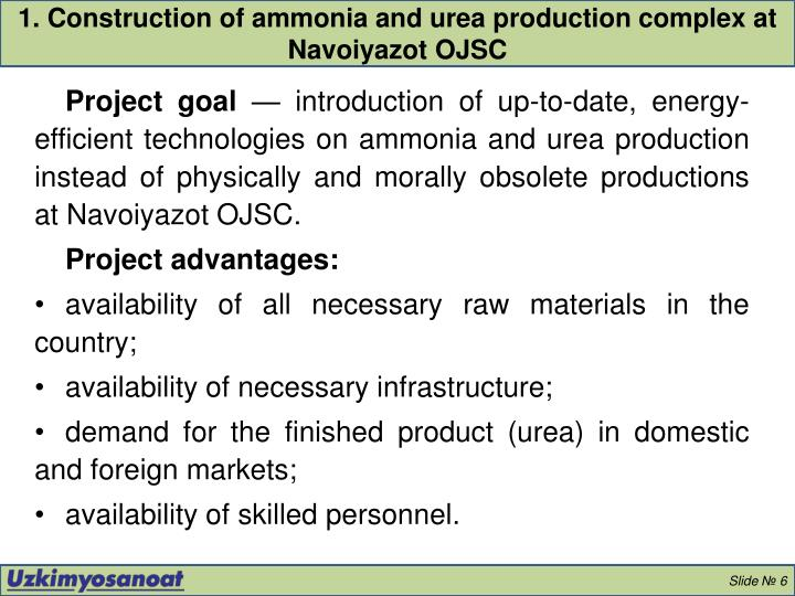 1. Construction of ammonia and urea production complex at Navoiyazot OJSC