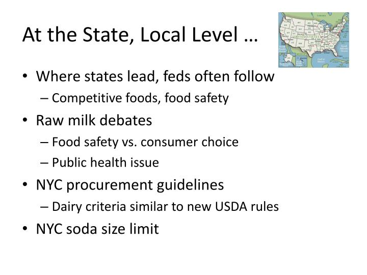 At the State, Local Level …