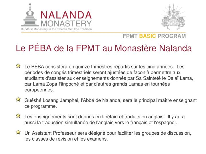 Le PÉBA de la FPMT au Monastère Nalanda