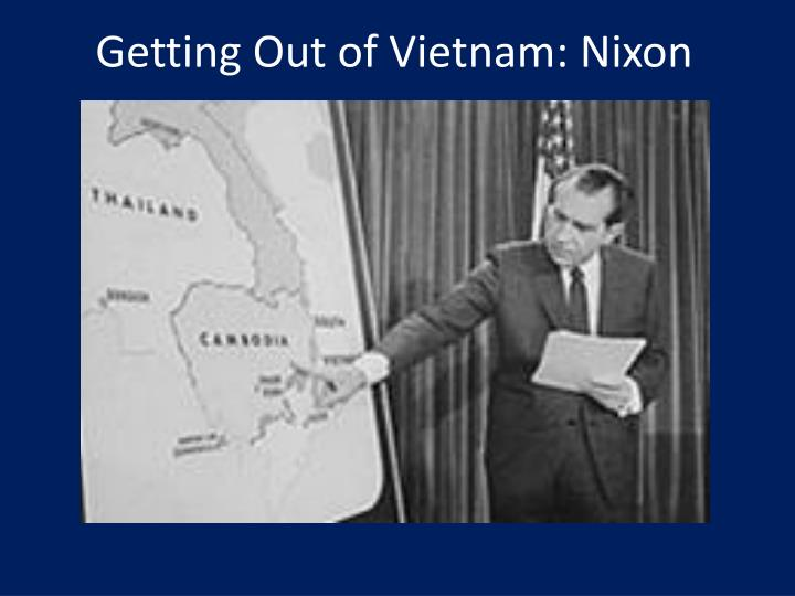 Getting Out of Vietnam: Nixon