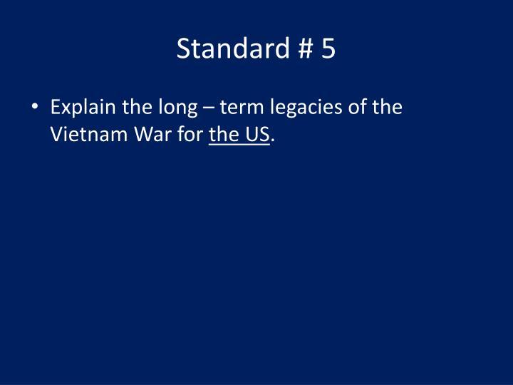 Standard # 5