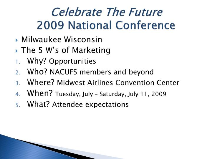 Celebrate the future 2009 national conference