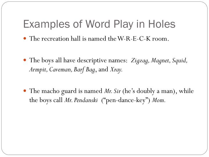 Examples of Word Play in Holes
