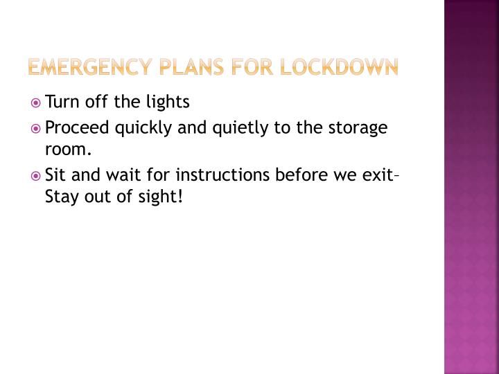 Emergency plans for lockdown
