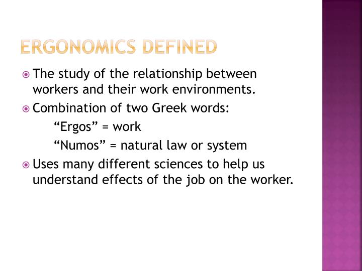 Ergonomics defined