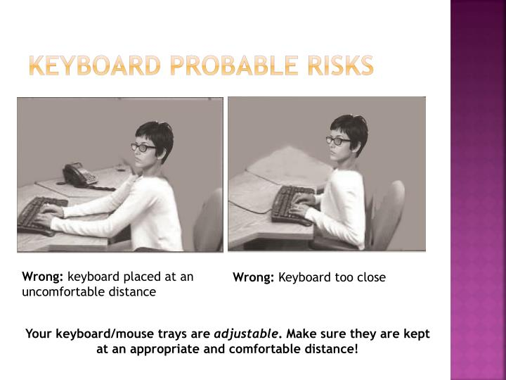 Keyboard probable risks