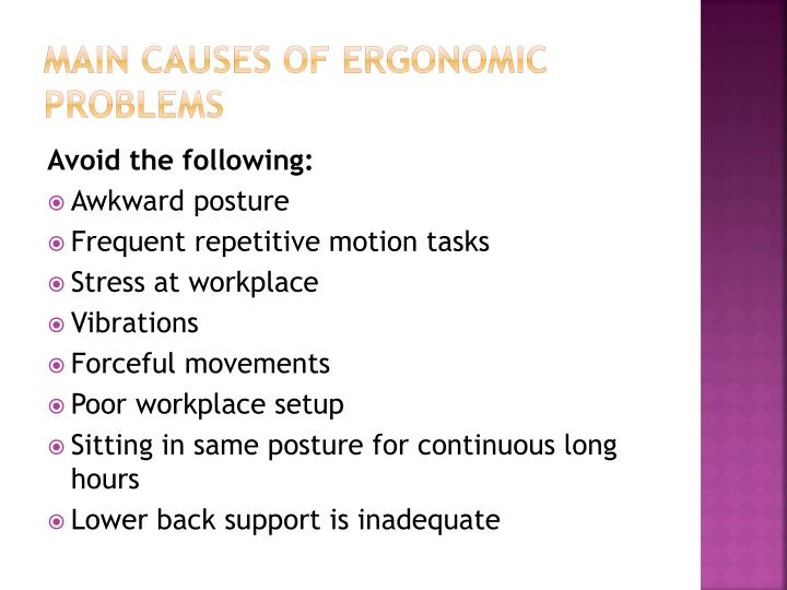 Main causes of ergonomic problems