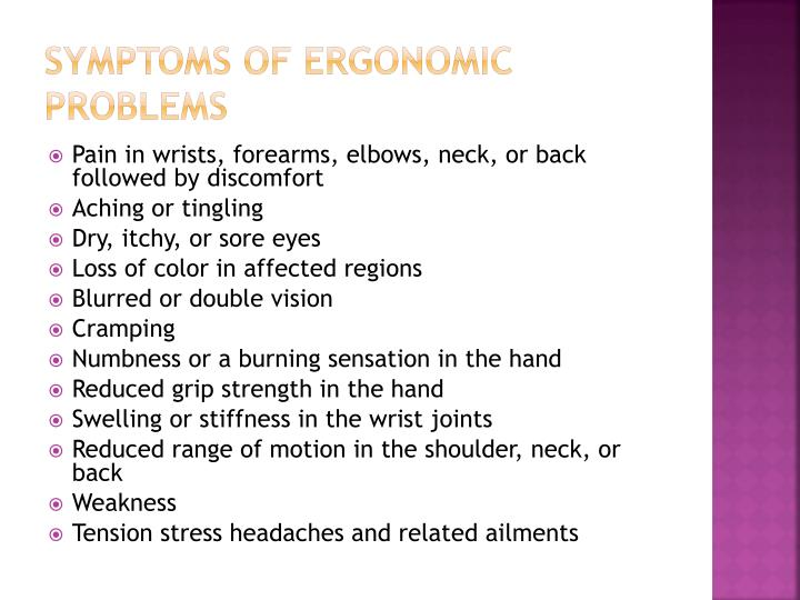 Symptoms of ergonomic problems
