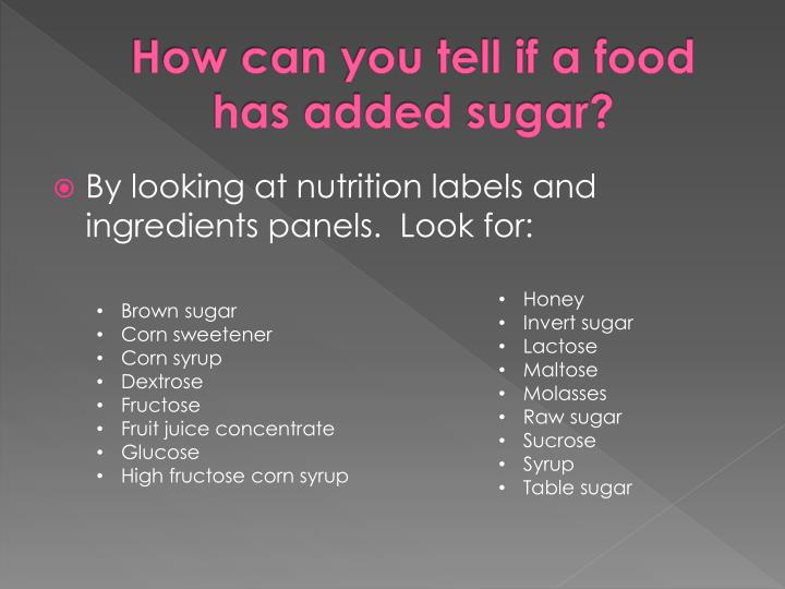 How can you tell if a food has added sugar?
