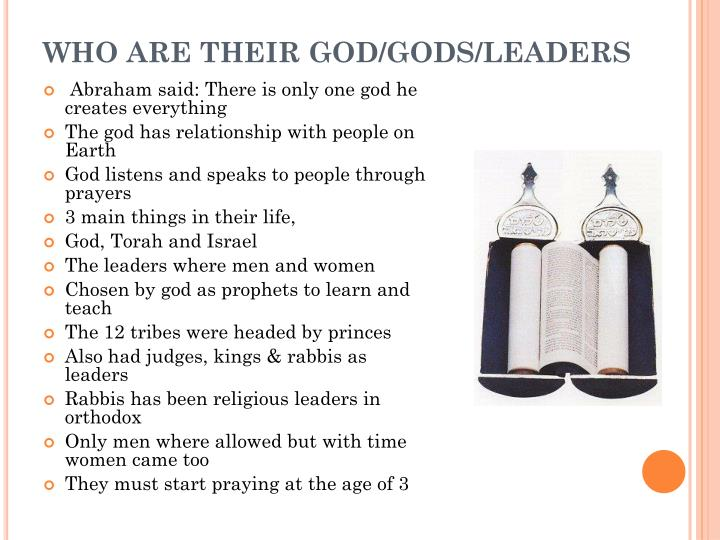 Who are their god gods leaders