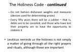 the holiness code continued