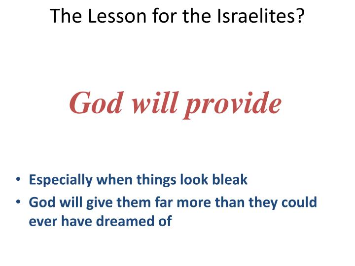 The Lesson for the Israelites?