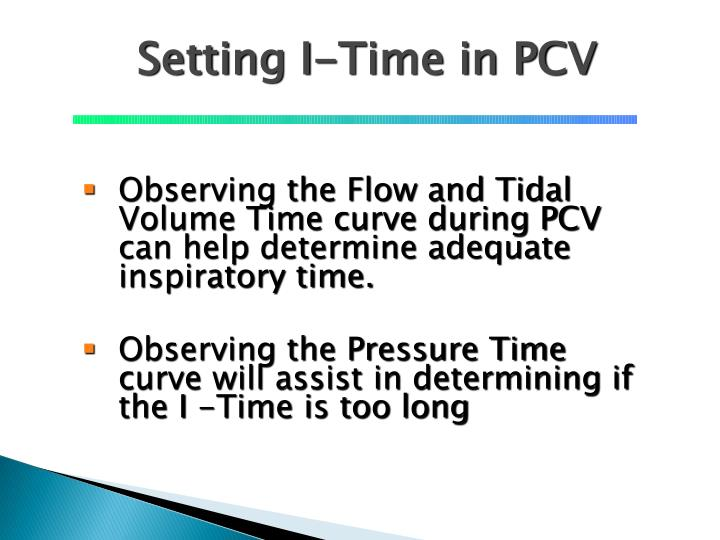 Setting I-Time in PCV