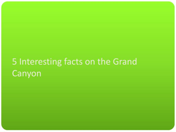 5 interesting facts on the grand canyon