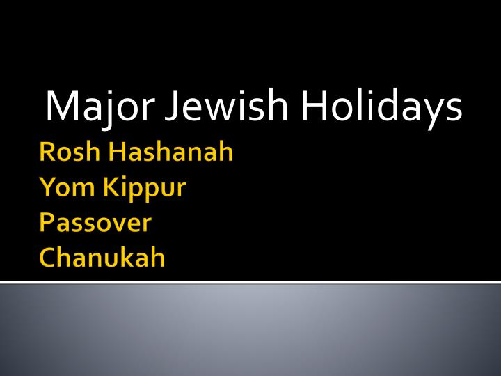 Major Jewish Holidays