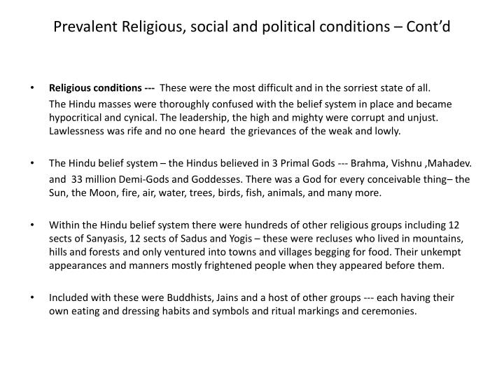 Prevalent Religious, social and political conditions – Cont'd