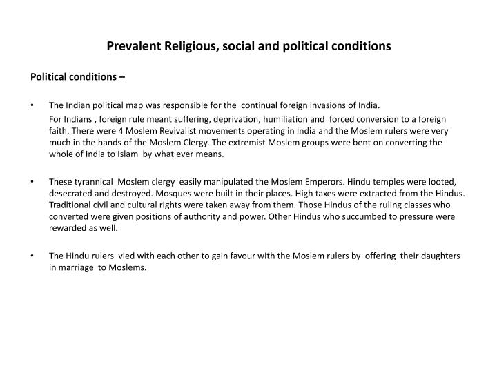 Prevalent Religious, social and political conditions