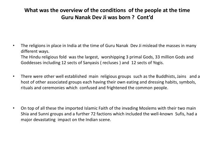 What was the overview of the conditions of the people at the time guru nanak dev ji was born cont d