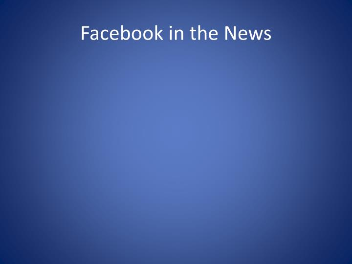 Facebook in the news
