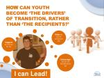 how can youth become the drivers of transition rather than the recipients