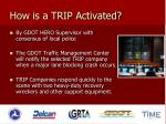 how is a trip activated