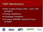 trip maintenance
