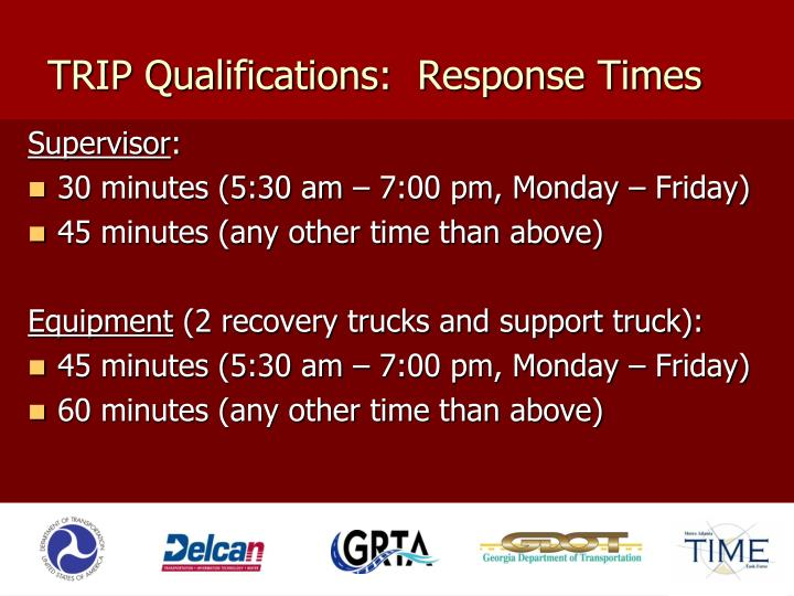 TRIP Qualifications:  Response Times